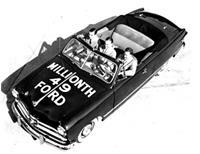 """""""49 миллионный Форд был выпущен в середине 60-х годов"""""""